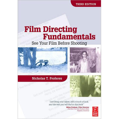 Focal Press Book: Film Directing Fundamentals: See Your Film Before Shooting