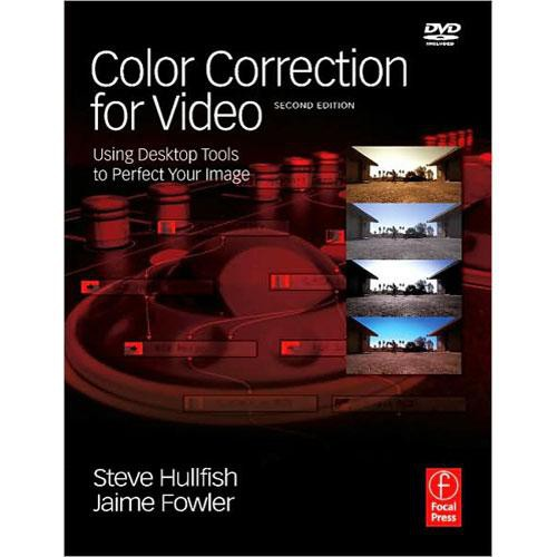 Focal Press Book/DVD: Color Correction for Video by Steve Hullfish, Jaime Fowler
