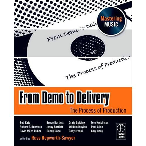 Focal Press Book: From Demo to Delivery Edited by Russ Hepworth-Sawyer