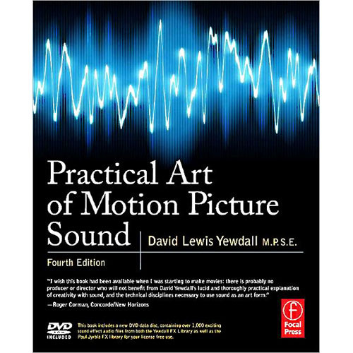 Focal Press Book: Practical Art of Motion Picture Sound, 4th Edition