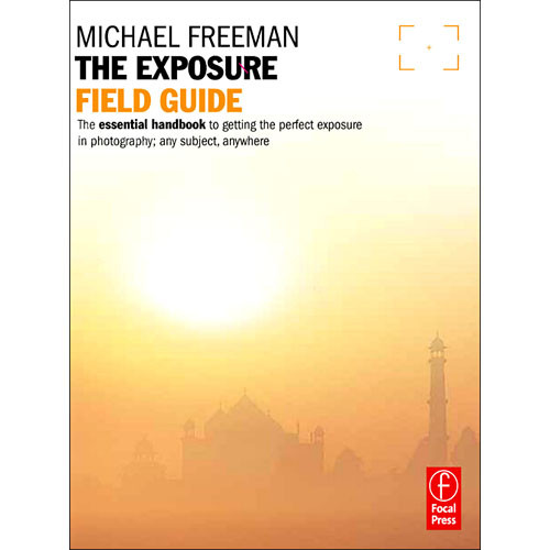 Focal Press Book: The Exposure Field Guide (Paperback)