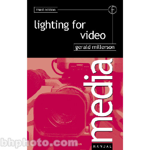 Focal Press Book: Lighting for Video (3rd Edition, Paperback)