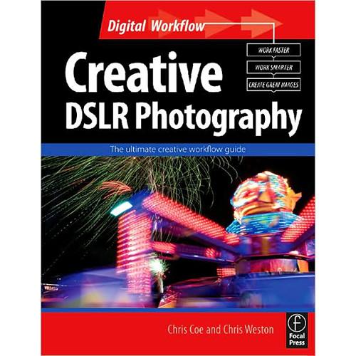 Focal Press Book: Creative DSLR Photography