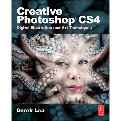 Focal Press Book: Creative Photoshop CS4 by Derek Lea