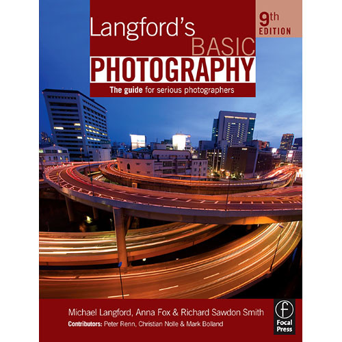 Focal Press Book: Langford's Basic Photography, 9th ed by Michael Langford, Anna Fox, Richard Sawdon Smith