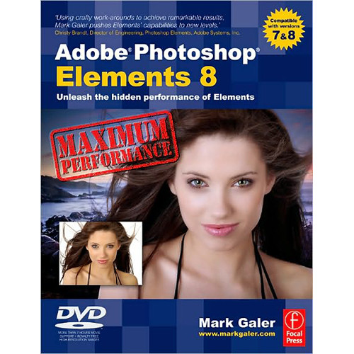 Focal Press Book/DVD: Adobe Photoshop Elements 8: Maximum Performance