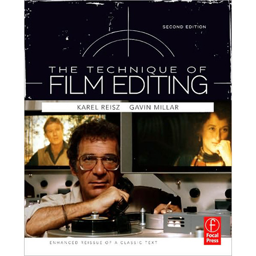 Focal Press Book: Technique of Film Editing, 2nd Edition by Karel Reisz, Gavin Millar