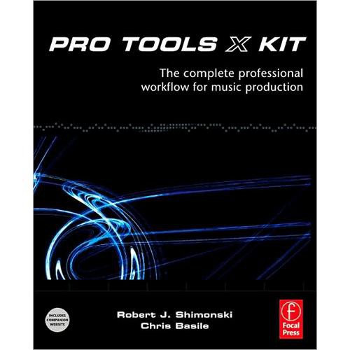 Focal Press Book:  Pro Tools 8 Kit by Robert Shimonski