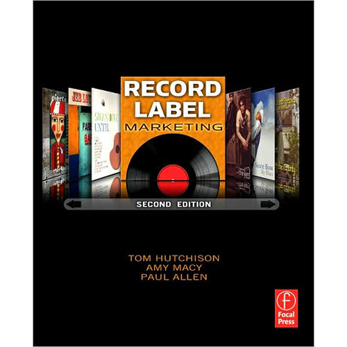 Focal Press Book: Record Label Marketing, 2nd Edition