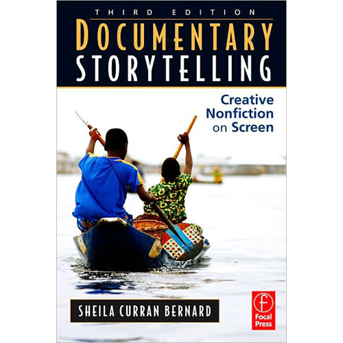 Focal Press Documentary Storytelling (3rd Edition)