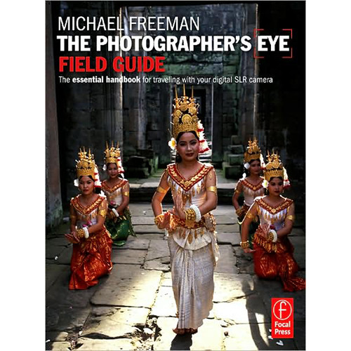 Focal Press Book: The Photographer's Eye Field Guide by Michael Freeman