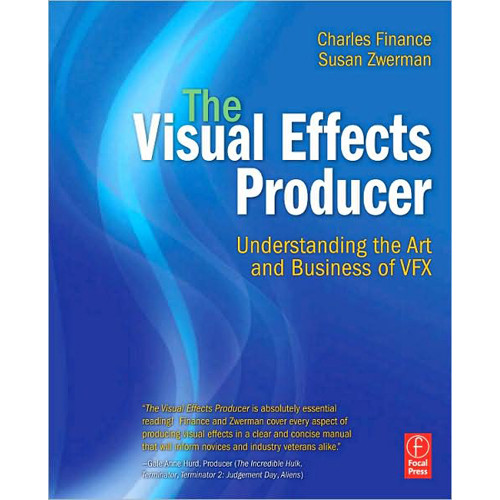 Focal Press Book: The Visual Effects Producer, Understanding the Art & Business of VFX