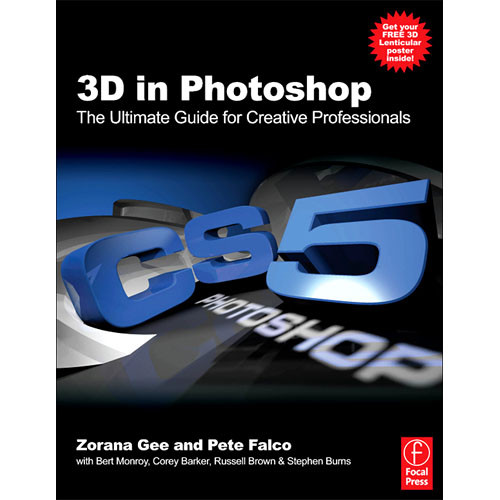 Focal Press Book: 3D in Photoshop by Zorana Gee, Pete Falco
