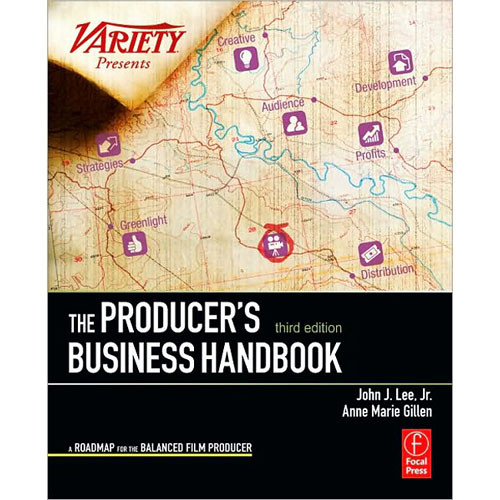 Focal Press Book: The Producer's Business Handbook: The Roadmap for the Balanced Film Producer (3rd Edition, Paperback)