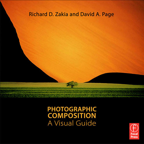 Focal Press Book: Photographic Composition: A Visual Guide by Richard D. Zakia, David Page