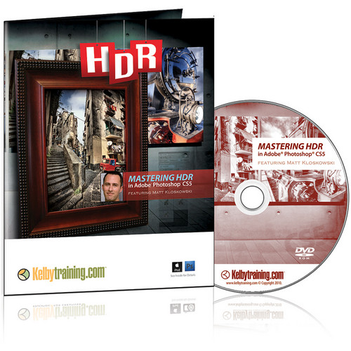 Kelby Media DVD: Mastering HDR in Adobe Photoshop CS5 with Matt Kloskowski