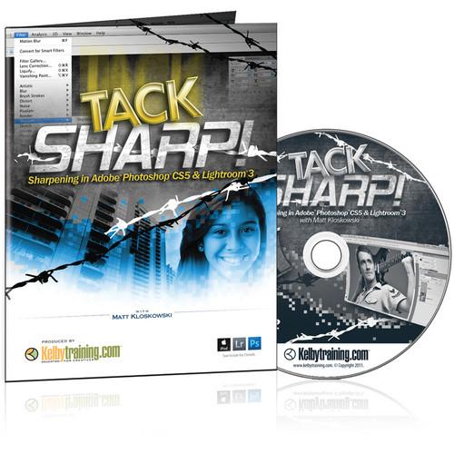 Kelby Media DVD: TACK SHARP! Sharpening in Adobe CS5 & Lightroom 3