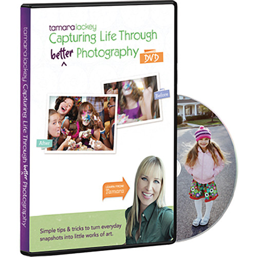 Lackey Ballard DVD: Capturing Life Through (Better) Photography