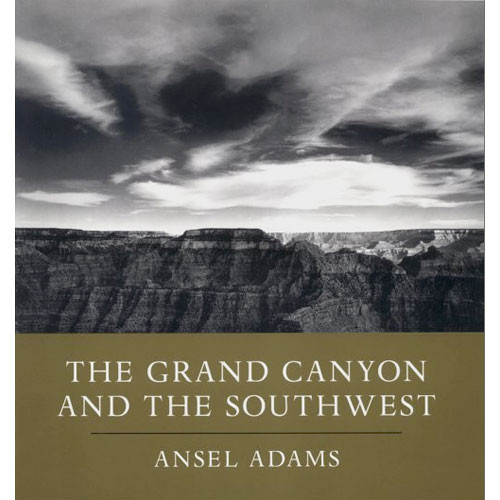 Little Brown Book: Ansel Adams - The Grand Canyon and the Southwest