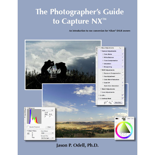 Luminescence of Nature Press E-Book: The Photographer's Guide to Capture NX 1.1