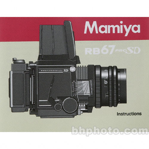 Mamiya Instruction Manual for RB67 Pro SD