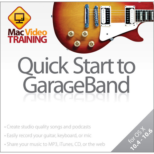 MasterWorks DVD: Quick Start Guide to GarageBand