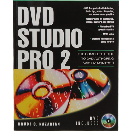 McGraw-Hill Book: DVD Studio Pro 2.0: The Complete Guide to DVD Authoring with Macintosh by Bruce Nazarian