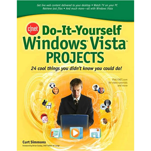 McGraw-Hill CNET Do-It-Yourself Windows Vista Projects by Curt Simmons