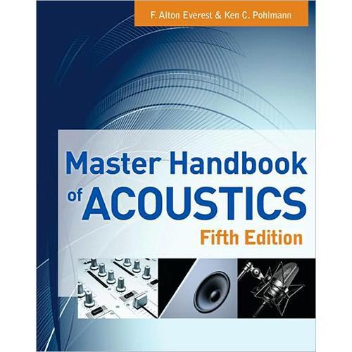 McGraw-Hill Master Handbook of Acoustics, 5th Edition