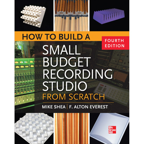McGraw-Hill Book: How to Build a Small Budget Recording Studio from Scratch (4th Edition)