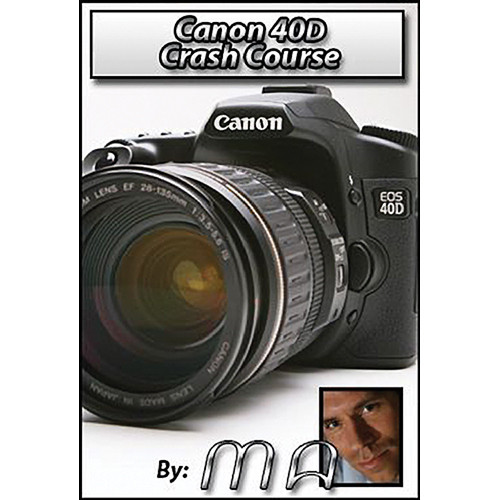 Michael the Maven DVD: Canon 40D Crash Course