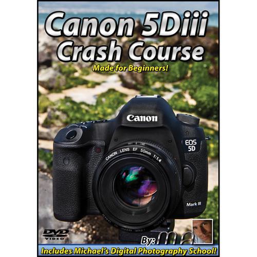 Michael the Maven Canon 5D Mark III Crash Course (DVD)