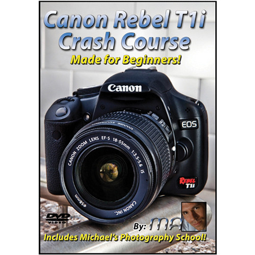 Michael the Maven DVD: Canon Rebel T1i Crash Course