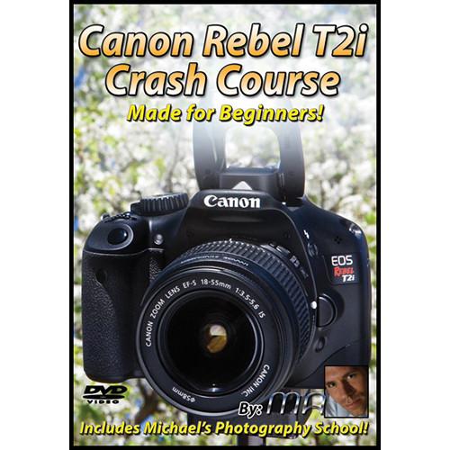 Michael the Maven Canon Rebel T2i Crash Course (DVD)