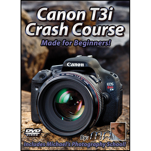 Michael the Maven Canon Rebel T3i Crash Course (DVD)