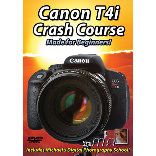 Michael the Maven Canon Rebel T4i Crash Course (DVD)