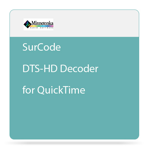 Minnetonka Audio SurCode DTS-HD Decoder for QuickTime
