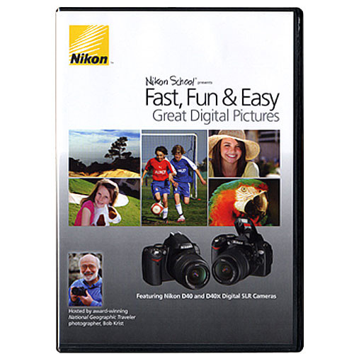 Nikon DVD: Fast, Fun & Easy - Great Digital Pictures