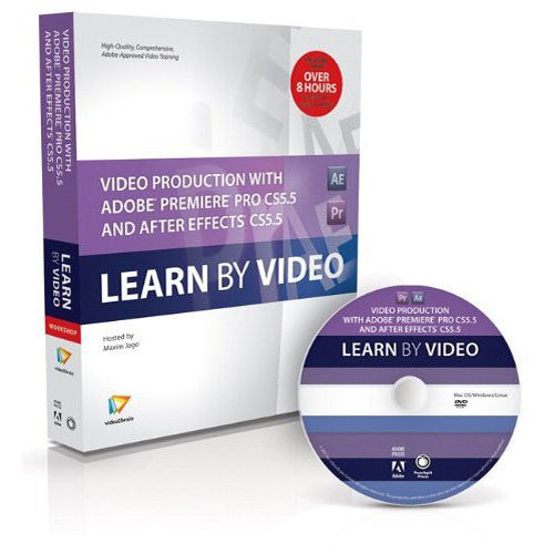 Pearson Education Book & DVD: Video Production with Adobe Premiere Pro CS5.5 and After Effects CS5.5: Learn by Video (1st Edition)
