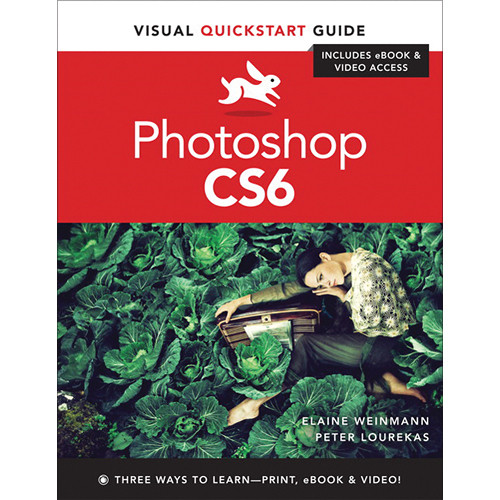 Peachpit Press Book: Photoshop CS6: Visual QuickStart Guide
