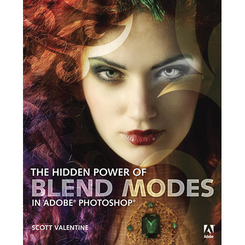 Pearson Education Book: The Hidden Power of Blend Modes in Adobe Photoshop