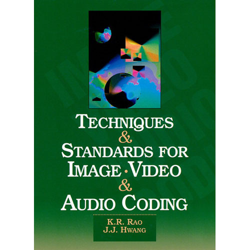 Pearson Education Book: Techniques and Standards for Image, Video, and Audio Coding, 1st Edition