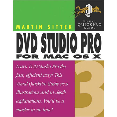 Pearson Education DVD Studio Pro 3 for Mac OS X:Visual QuickPro Guide 1