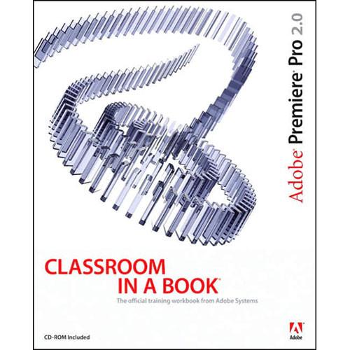 Pearson Education Adobe Premiere Pro 2.0 Studio Techniques