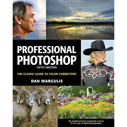 Pearson Education Book/CD: Professional Photoshop: The Classic Guide to Color Correction, 5th Edition by Dan Margulis