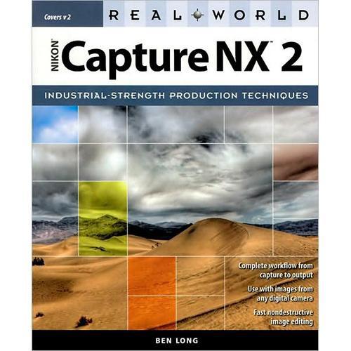 Pearson Education Book:  Real World Nikon Capture NX 2 by Ben Long