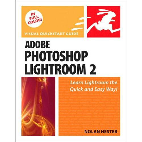 Pearson Education Book: Adobe Photoshop Lightroom 2: Visual QuickStart Guide by Nolan Hester