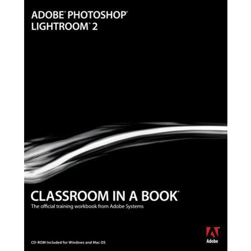 Pearson Education Book: Adobe Photoshop Lightroom 2 Classroom in a Book by Adobe Creative Team