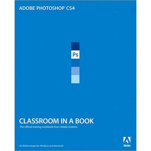 Pearson Education Book: Adobe Photoshop CS4 Classroom in a Book by Adobe Creative Team