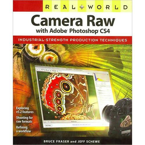 Peachpit Press Book + E-Book Bundle: Real World Camera Raw with Adobe Photoshop CS4 (First Edition)